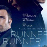 Movie Review – Runner Runner